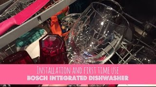 Installing and first time use of BOSCH integrated dishwasher