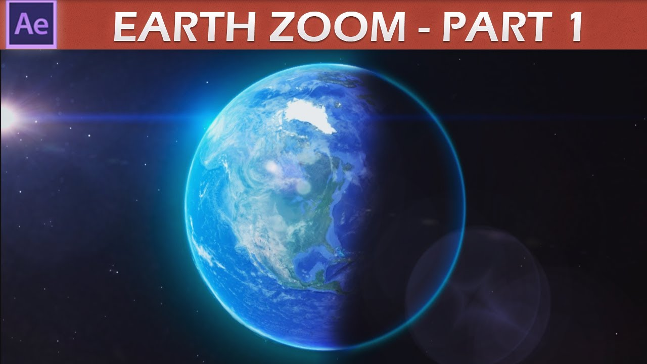 After effects earth zoom tutorial pt1 youtube sciox Choice Image
