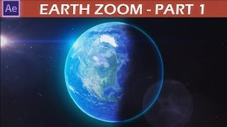 After Effects Earth Zoom Tutorial pt.1