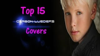 Top 15 Carson Lueders covers