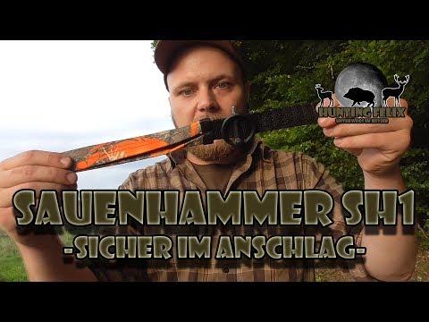 Sauenhammer SH1 - Sicher im Anschlag / Ich wurde überzeugt