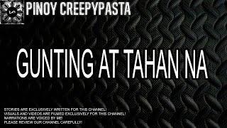 Gunting at Tahan Na - Tagalog Horror Story (Fiction)