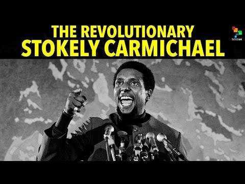 The Revolutionary Stokely Carmichael