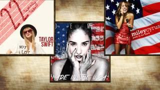 Demi Lovato // Miley Cyrus // Taylor Swift - Mashup