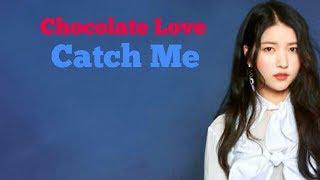 Chocolate Love - Catch Me