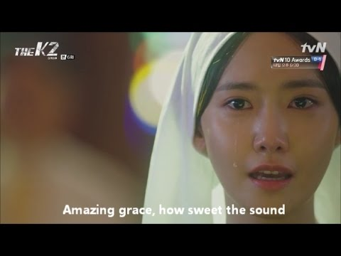 Amazing grace lyrics SNSD Im Yoona cover - Korean drama The K2 Ep6