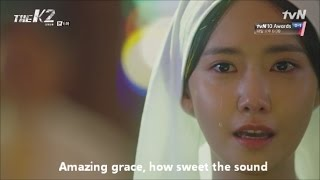 Amazing grace lyrics SNSD Im Yoona cover - Korean drama The K2 Ep6