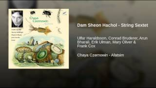 Dam Sheon Hachol - String Sextet