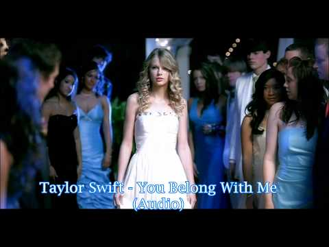 Taylor Swift  You Belong With Me audio