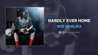 Wiz Khalifa Hardly Ever Home AUDIO.mp3