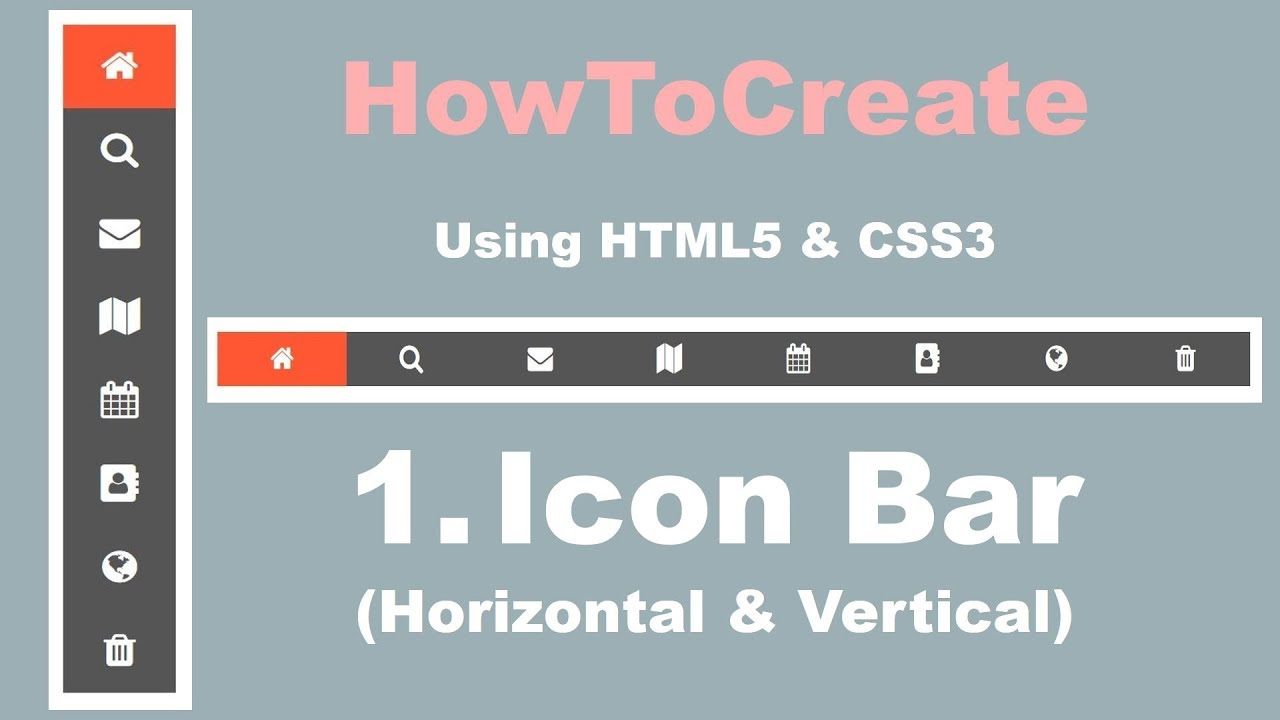 1  Horizontal & Vertical Icon Bar | Menu | HowToCreate Series | HTML5 & CSS3