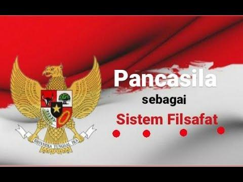 - PANCASILA SEBAGAI SISTEM FILSAFAT - Matakuliah ...
