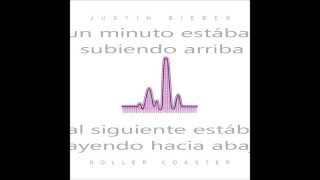 Justin Bieber - Roller Coaster (subtitulado en español)