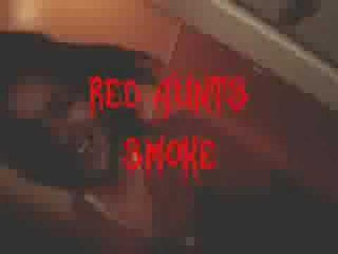 RED AUNTS - Smoke / Baby Tough Luck