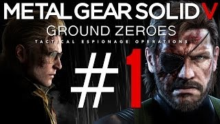 Metal Gear Solid 5: Ground Zeroes Gameplay #1 - Let