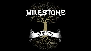 Milestone - Seed (Official Live Video)