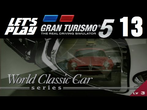 Let's Play Gran Turismo 5 - Part 13 - World Classic Car Series