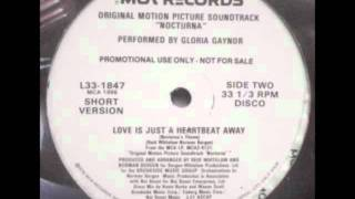 Gloria Gaynor_Love Is Just A Heartbeat Away_Special Disco Version