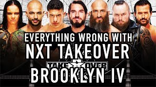 Episode #368: Everything Wrong With NXT TakeOver: Brooklyn IV