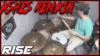 Ashes Remain Rise Drum Cover