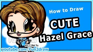 How to Draw People - Hazel Grace - The Fault in Our Stars Shailene Woodley Fun2draw Chibi