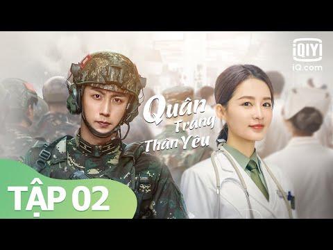 Phim Nhiệt Huyết Tình Yêu Hay Nhất 2021 | Quân Trang Thân Yêu Tập 02 | iQiyi Vietnam