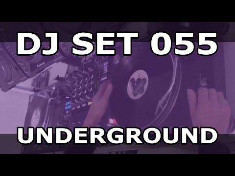 DJ Set #055 - Underground House