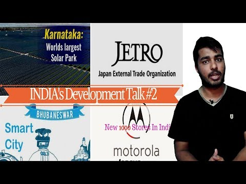 INDIA's Development Talk #2 | Solar Parks, Bhubaneshwar City, Japan Recruitment, Motorola new stores