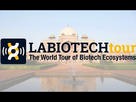 Labiotech Tour 2015: Discover India's Growing Biotech Ecosystem