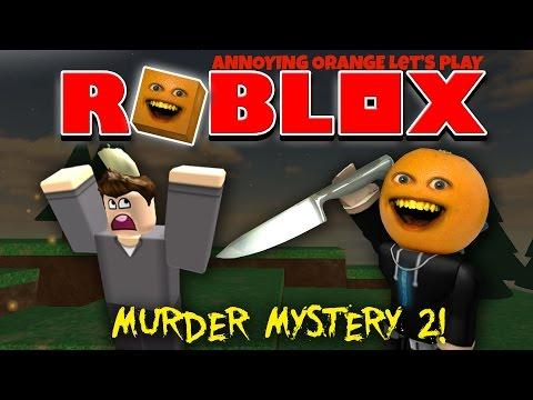 Annoying Orange Plays - Roblox: MURDER MYSTERY 2 #1