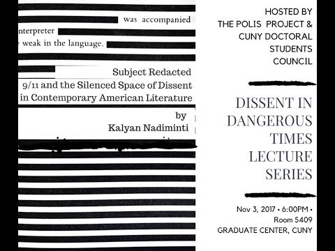 Lecture III: Subject Redacted: 9/11 and the Silenced Space of Dissent