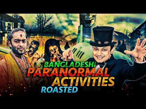 Bangladeshi Paranormal Activities (ROASTED) | Daar ABC RADIO