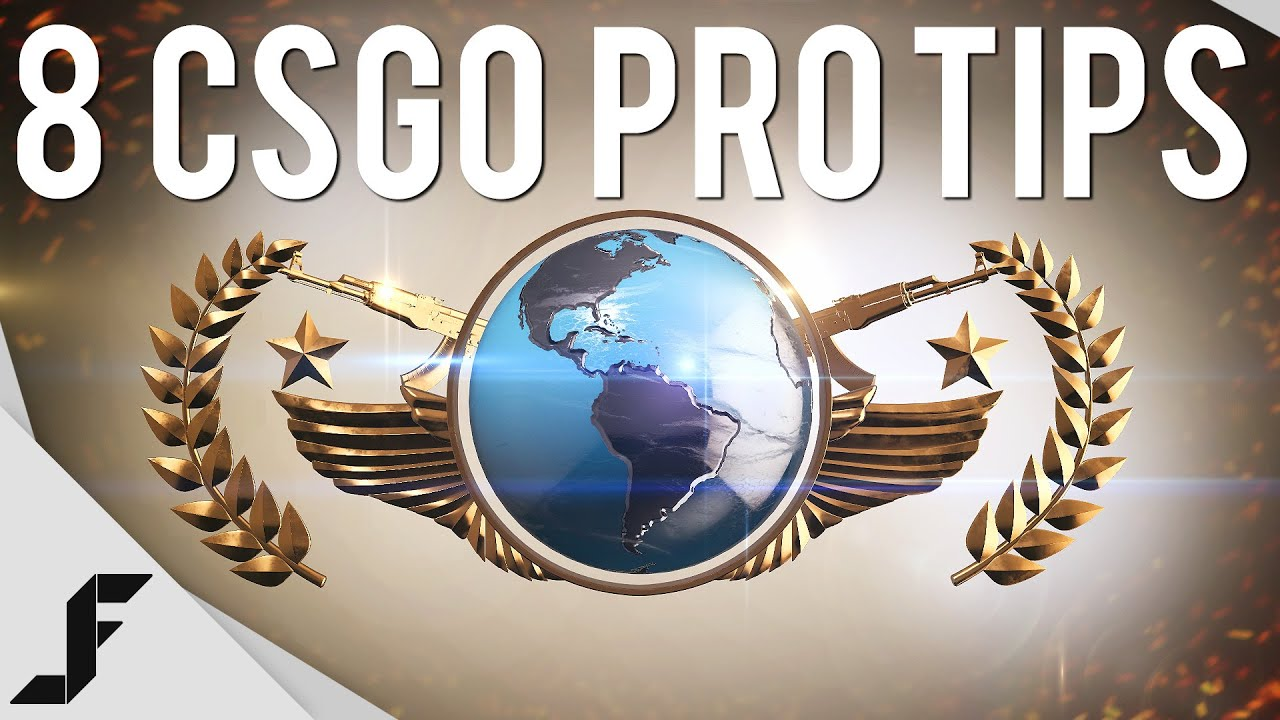 8 CSGO PRO TIPS - Counter-Strike Global Offensive