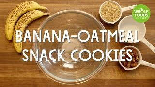 Banana-Oatmeal Snack Cookies l Whole Foods Market