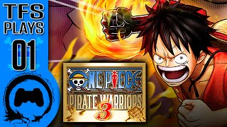 One Piece: Pirate Warriors 3 - 01 - TFS Plays (TeamFourStar)
