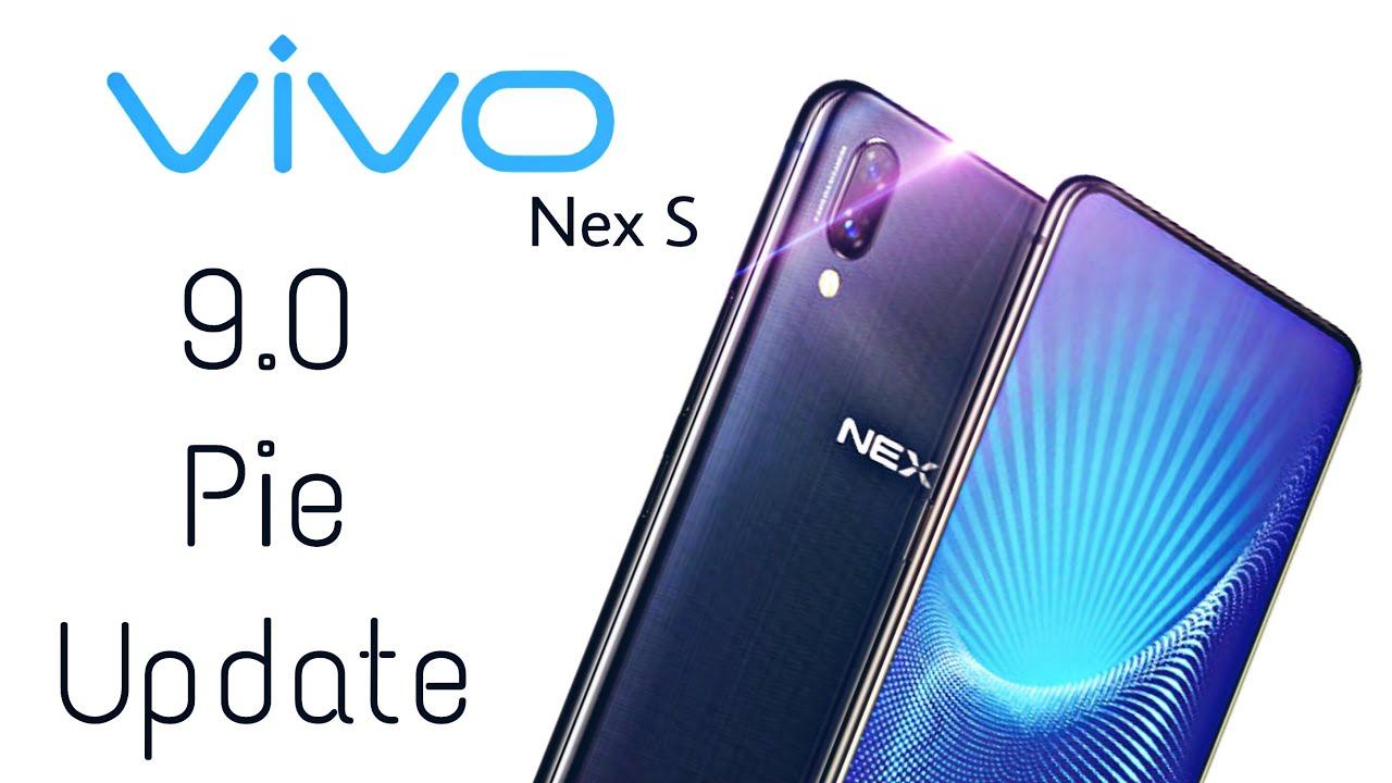 Vivo Nex S Official 9 0 Pie Update (FINAL DATE)