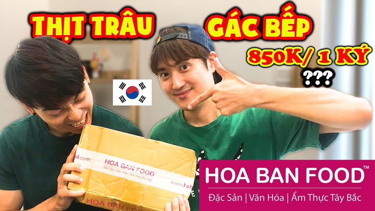Phản ứng người Hàn lần đầu ăn THỊT TRÂU GÁC BẾP của Hoa Ban Food ???