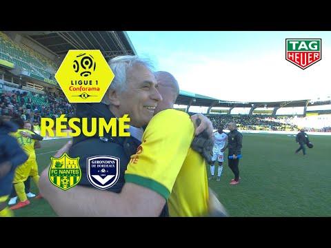 FC Nantes - Girondins de Bordeaux ( 1-0 ) - Résumé - (FCN - GdB) / 2018-19