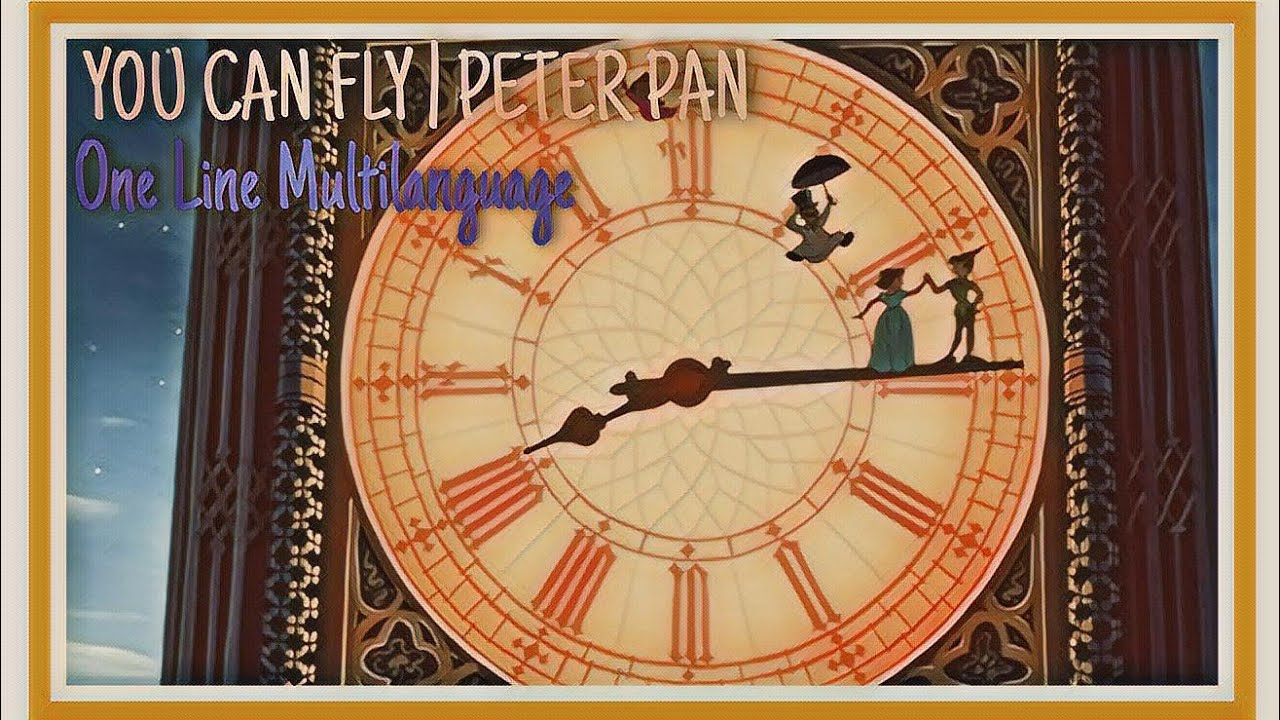 Peter Pan You Can Fly One Line Multilanguage Youtube