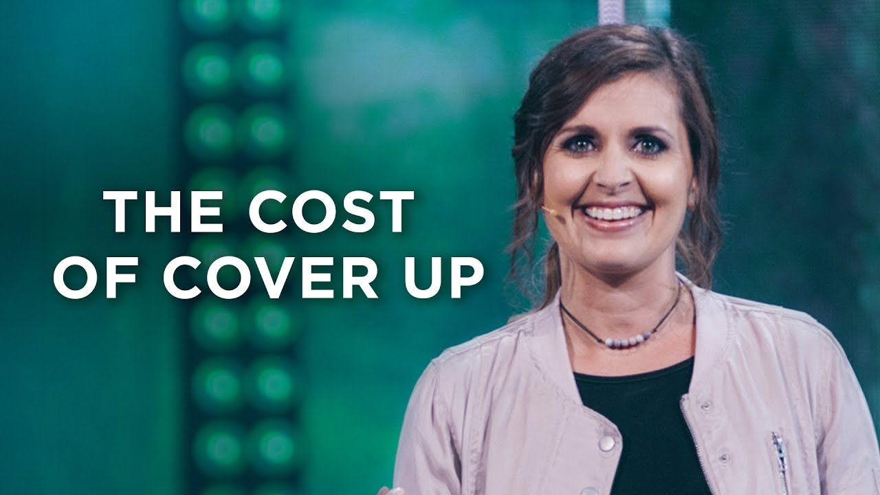 The Cost of Cover Up | Holly Furtick