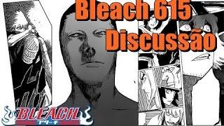 Bleach 615 Manga - Discussão do Capitulo