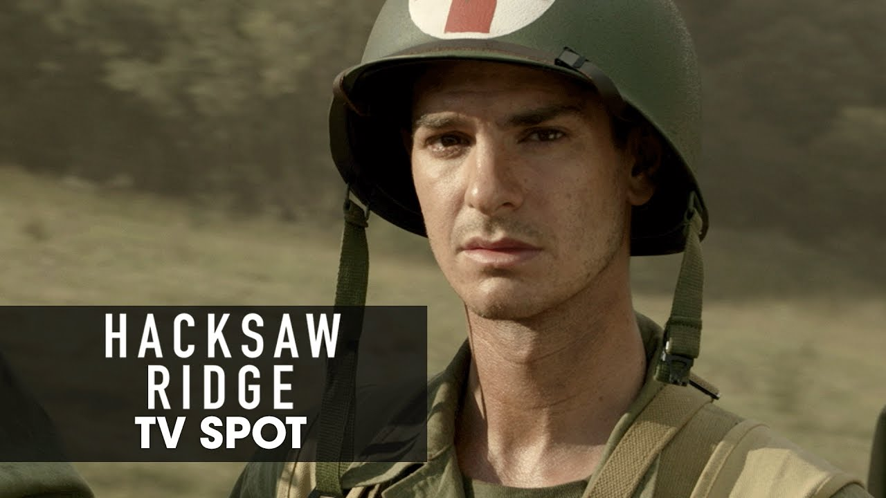 Two New Tv Spots For Mel Gibson S Hacksaw Ridge Starring Andrew Garfield
