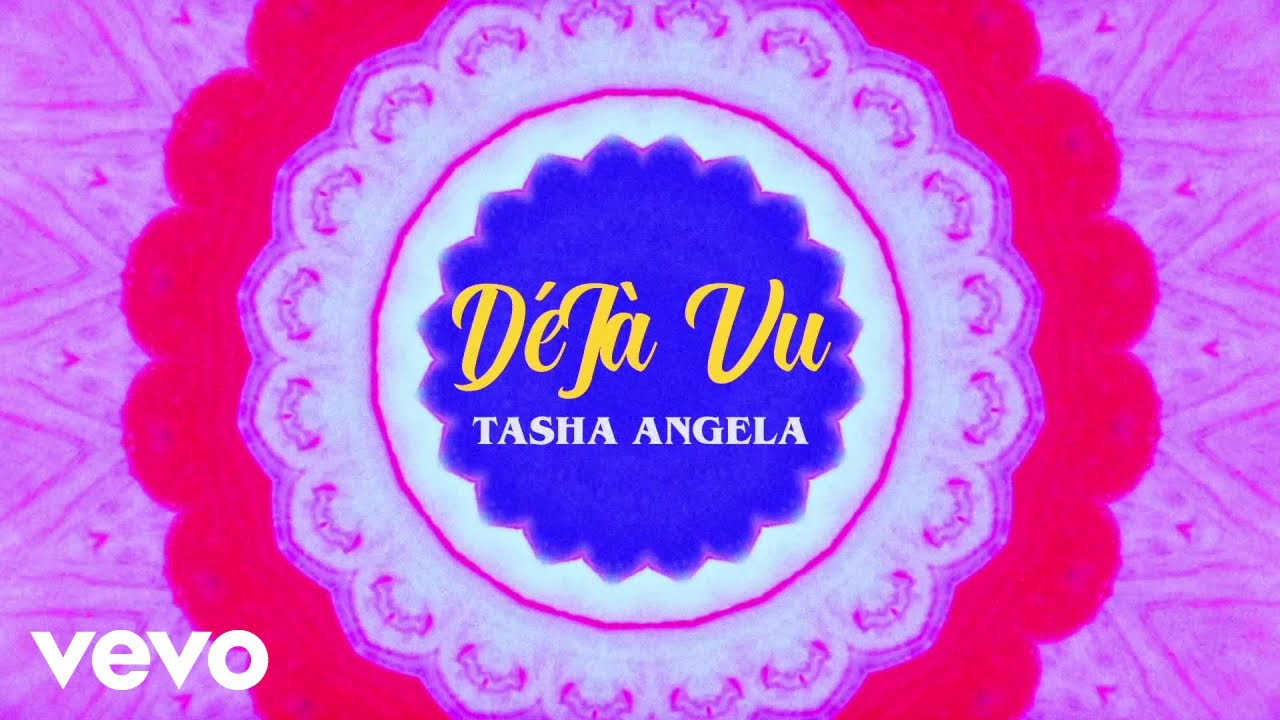 Tasha Angela - Deja Vu (Lyric Video)