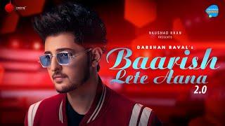 Baarish Lete Aana 2.0   Darshan Raval   Unacademy Unwind With MTV   Indie Music Label