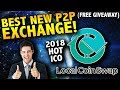 LOCAL COIN SWAP - Newest Exchange - no verification needed - EARN FREE CRYPTO (ETH Giveaway!)