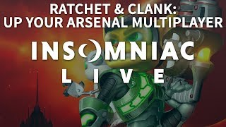 Insomniac Live - Ratchet & Clank: Up Your Arsenal