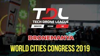 World Cities Congress - TDL DroneManya