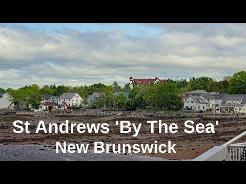 St Andrews NB | Kiwanis Oceanfront Camping | Kingsbrae Gardens | Huntsman Marine Centre