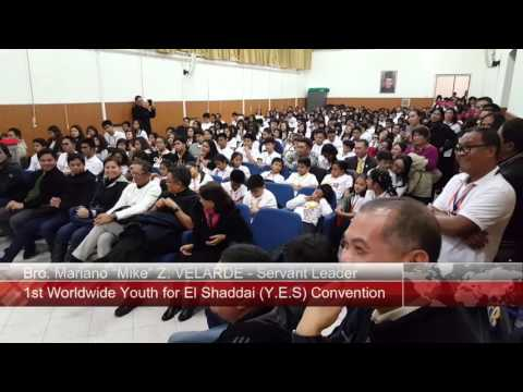 1st Worldwide Youth for El Shaddai (Y.E.S.) Convention - 21.11.2015 with Bro. Mike Velarde