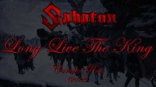 Download Sabaton - Long Live The King (Lyrics English & Deutsch) MP3 song and Music Video